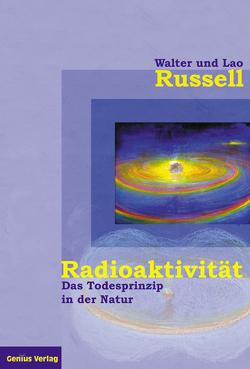Radioaktivität – von Neubronner,  Dagmar, Russell,  Lao, Russell,  Walter
