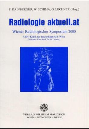 Radiologie aktuell.at von Kainberger,  Franz, Lechner,  Gerhard, Schima,  Wolfgang