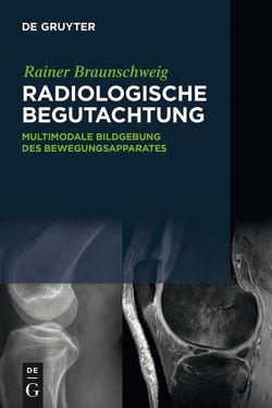 Radiologische Begutachtung von Braunschweig,  Rainer