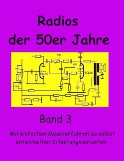 Radios der 50er Jahre Band 3 von Grund,  Eike