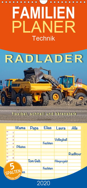 Radlader – flexibel, schnell und bärenstark – Familienplaner hoch (Wandkalender 2020 , 21 cm x 45 cm, hoch) von Roder,  Peter