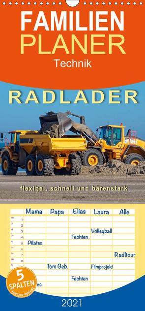 Radlader – flexibel, schnell und bärenstark – Familienplaner hoch (Wandkalender 2021 , 21 cm x 45 cm, hoch) von Roder,  Peter