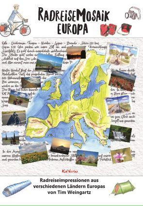 Radreisemosaik Europa von Weingartz,  Tim