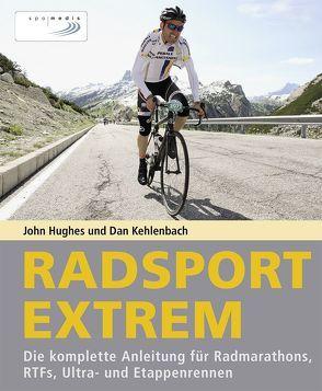 Radsport extrem von Hughes,  John, Kehlenbach,  Dan