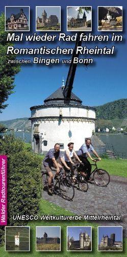 Rheintal Radtour – Mal wieder Rad fahren im Romantischen Rheintal von Walder,  Achim, Walder,  Ingird, Walder,  Ingrid