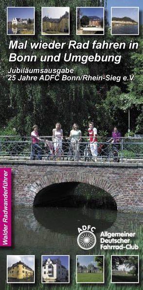 Bonn Radtouren – Mal wieder Rad fahren in Bonn und Umgebung von Walder,  Achim