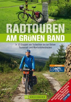 Radtouren am Grünen Band von Esser,  Stefan