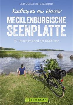 Radtouren am Wasser Mecklenburgische Seenplatte von Zaglitsch,  Linda O'Bryan und Hans