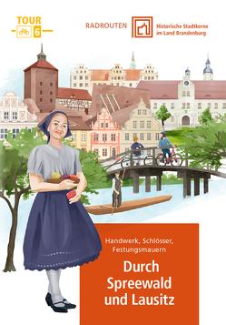 Radtouren durch historische Stadtkerne im Land Brandenburg Tour 6 – Durch Spreewald und Lausitz