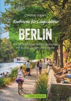 Radtouren für Langschläfer Berlin von Volpert,  Christine