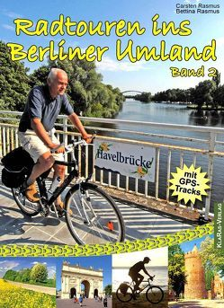 Radtouren ins Berliner Umland von Rasmus,  Bettina, Rasmus,  Carsten