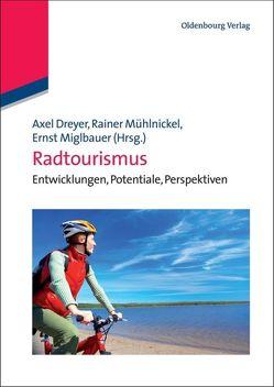 Radtourismus von Dreyer,  Axel, Miglbauer,  Ernst, Mühlnickel,  Rainer