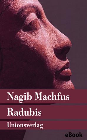 Radubis von Kilias,  Doris, Machfus,  Nagib