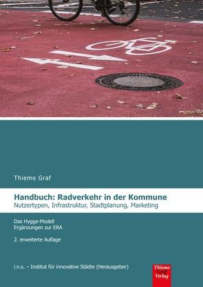 Radverkehr in der Kommune , Handbuch von Graf,  Laura, Graf,  Thiemo