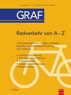 Radverkehr von A – Z von Graf,  Laura, Graf,  Thiemo