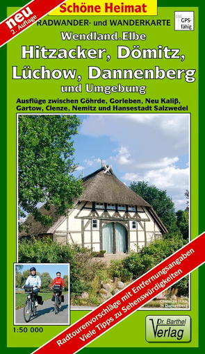 Radwander- und Wanderkarte Flusslandschaft Elbe, Hitzacker, Dömitz, Lüchow, Dannenberg und Umgebung