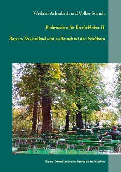 Radwanderführer für Bierliebhaber II von Achenbach,  Wieland, Steimle,  Volker