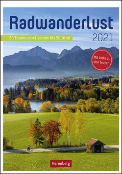 Radwanderlust Kalender 2021 von Harenberg, Pollmann,  Bernhard