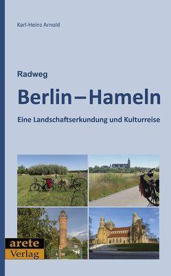 Radweg Berlin-Hameln von Arnold,  Karl-Heinz
