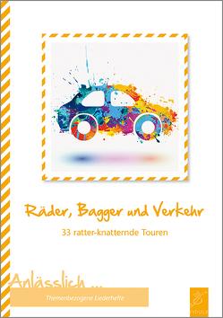 Räder, Bagger und Verkehr von Holzmeister,  Katharina
