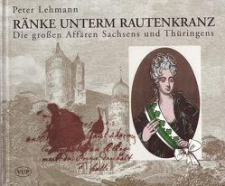 Ränke unterm Rautenkranz von Binder,  Günter, Lehmann,  Peter