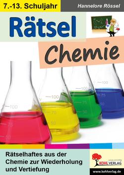 Rätsel Chemie von Rössel,  Hannelore