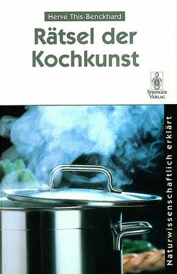 Rätsel der Kochkunst von This-Benckhard,  Herve, Zolk,  R.