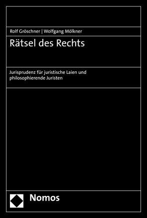 Rätsel des Rechts von Gröschner,  Rolf, Mölkner,  Wolfgang