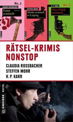 Rätsel-Krimis nonstop von Karr,  H.P, Mohr,  Steffen, Rossbacher,  Claudia