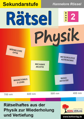Rätsel Physik / Band 2 von Rössel,  Hannelore