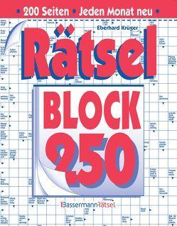 Rätselblock 250 (5 Exemplare à 2,99 €) von Krüger,  Eberhard