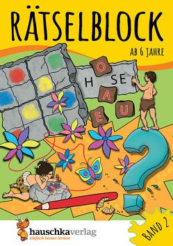 Rätselblock ab 6 Jahre, Band 2 von Agnes Spiecker, Specht,  Gisela