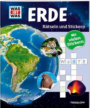 WAS IST WAS Rätseln und Stickern: Erde von Kunze,  Anja, Michna,  Janina