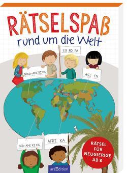 Rätselspaß rund um die Welt von Löwenberg,  Ute, Münstermann,  Verena