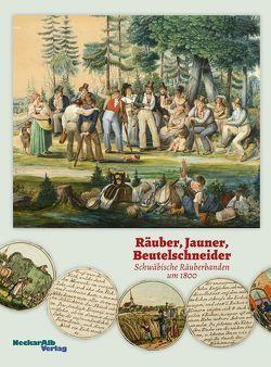 Räuber, Jauner, Beutelschneider von Beitler,  Ute, Groebe,  Gerhard, Mück,  Susanne