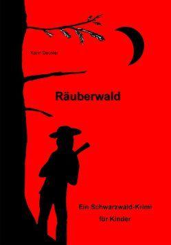 Räuberwald von Deuster,  Karin