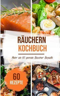 Räuchern Kochbuch von Stein,  Sabrina