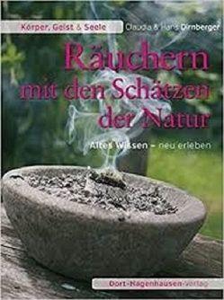 Räuchern mit den Schätzen der Natur von Dirnberger,  Claudia, Dirnberger,  Hans