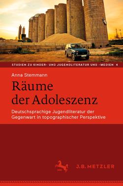 Räume der Adoleszenz von Stemmann,  Anna