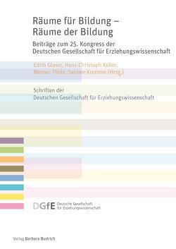 Räume für Bildung – Räume der Bildung von Glaser,  Edith, Koller,  Hans-Christoph, Krumme,  Salome, Thole,  Werner