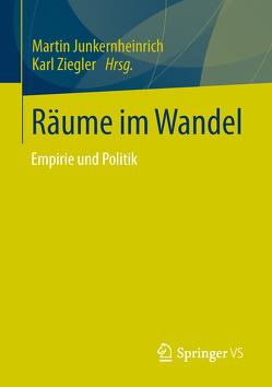 Räume im Wandel von Junkernheinrich,  Martin, Ziegler,  Karl