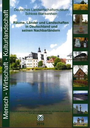 Räume, Länder und Landschaften in Deutschland und seinen Nachtbarländern von Knauss,  Jürgen