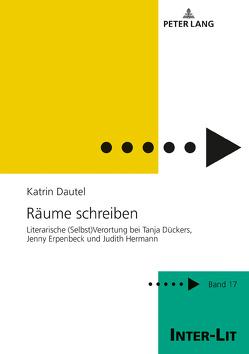 Räume schreiben von Dautel,  Katrin