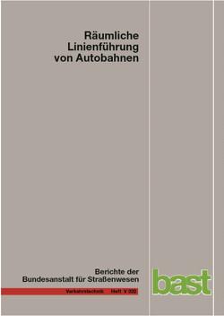 Räumliche Linienführung von Autobahnen von Lippold,  Christian, Zimmermann,  Matthias, Zösch,  Janette