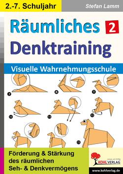 Räumliches Denktraining / Band 2 von Autorenteam Kohl-Verlag