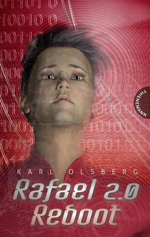 Rafael 2.0: Reboot von Olsberg,  Karl, Steinhöfel,  Dirk