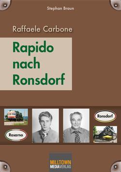 Raffaele Carbone – Rapido nach Ronsdorf von Braun,  Stephan