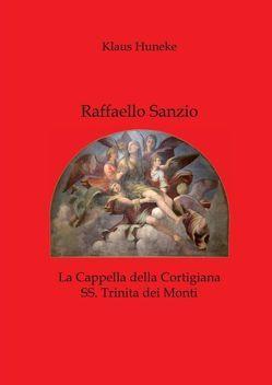 Raffaello Sanzio von Huneke,  Klaus