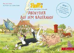 Raffi und seine tierischen Freunde. Abenteuer auf dem Bauernhof. von Krebs, Lothar, Seidel, Manuela