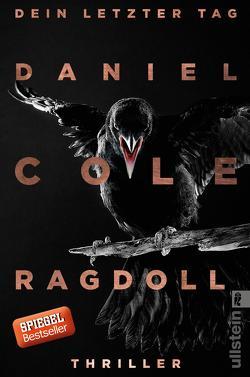 Ragdoll – Dein letzter Tag von Cole,  Daniel, Lösch,  Conny